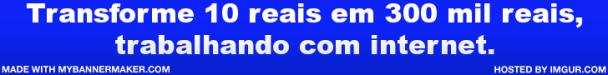 Transforme 10 reais em 300 mil reais